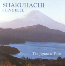 Shakuhachi - Clive Bell
