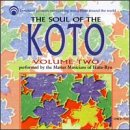 Soul of the Koto - Vol 2, The