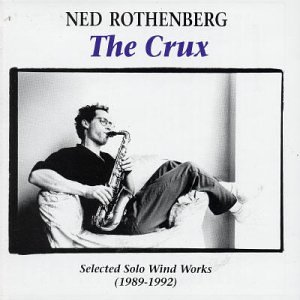 Crux - Selected Solo Wind Works (1989-1992), The