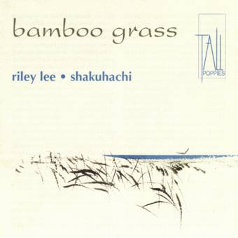 Bamboo Grass - Yearning for the Bell Volume 2