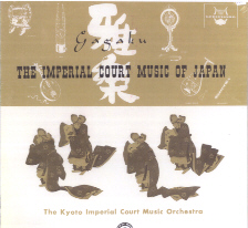Gagaku - The Imperial Court Music of Japan
