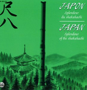 Japan - Splendour of the Shakuhachi