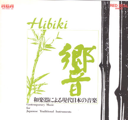 Hibiki - Contemporary Music for Japanese Traditional Instruments - 4