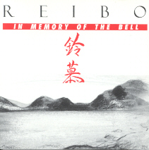 Reibo - In memory of the bell